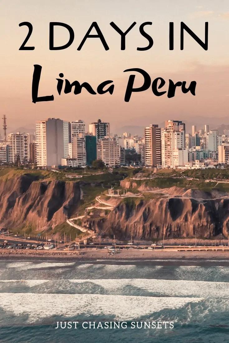 2 days in Lima Peru