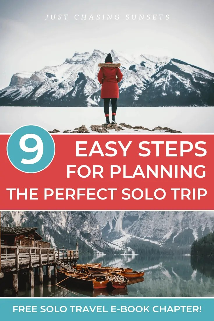 My best 9 tips for planning a solo trip.
