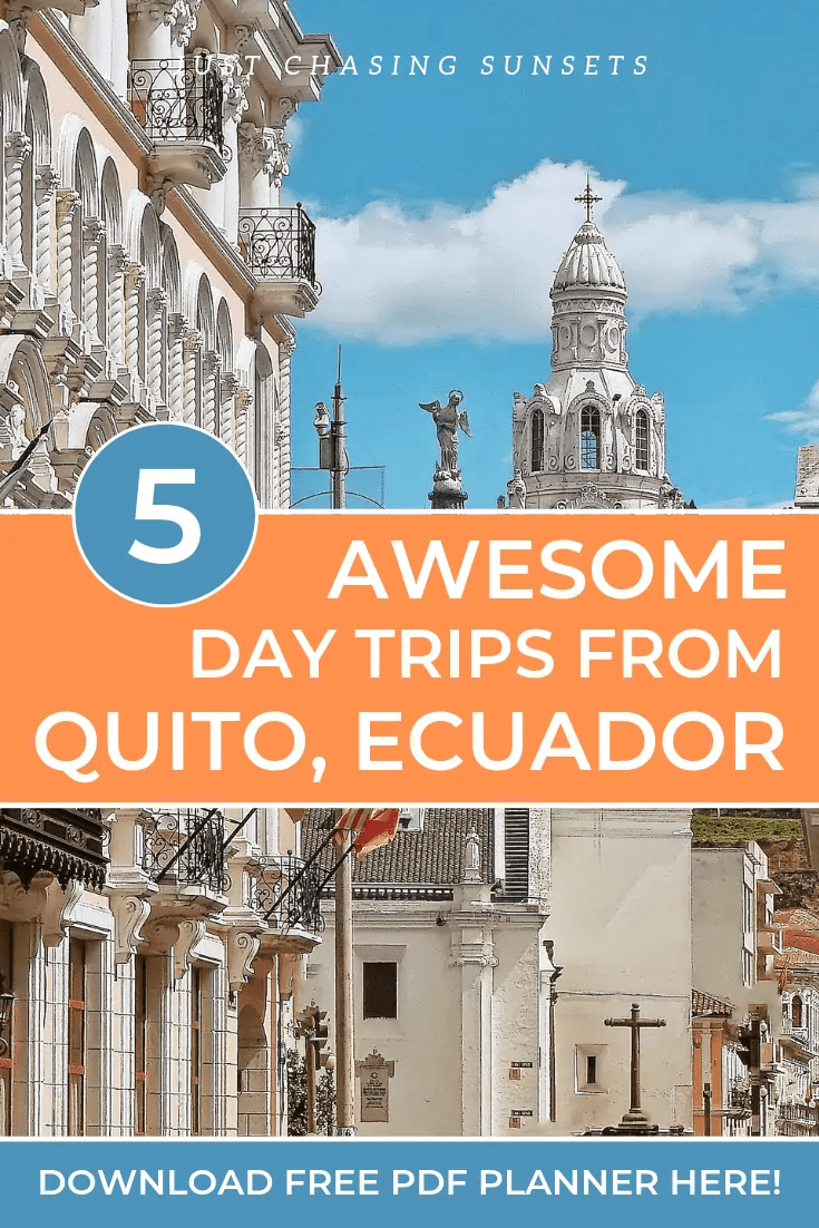 The 5 best day trips from Quito, Ecuador