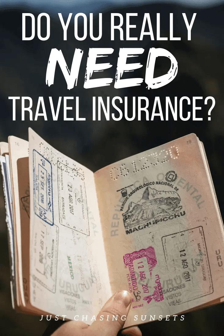 do you really need travel insurance