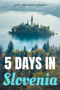 Five Days in Slovenia