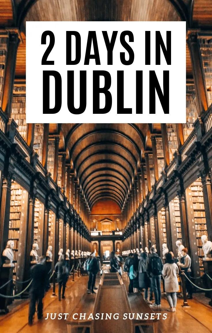 2 days in Dublin