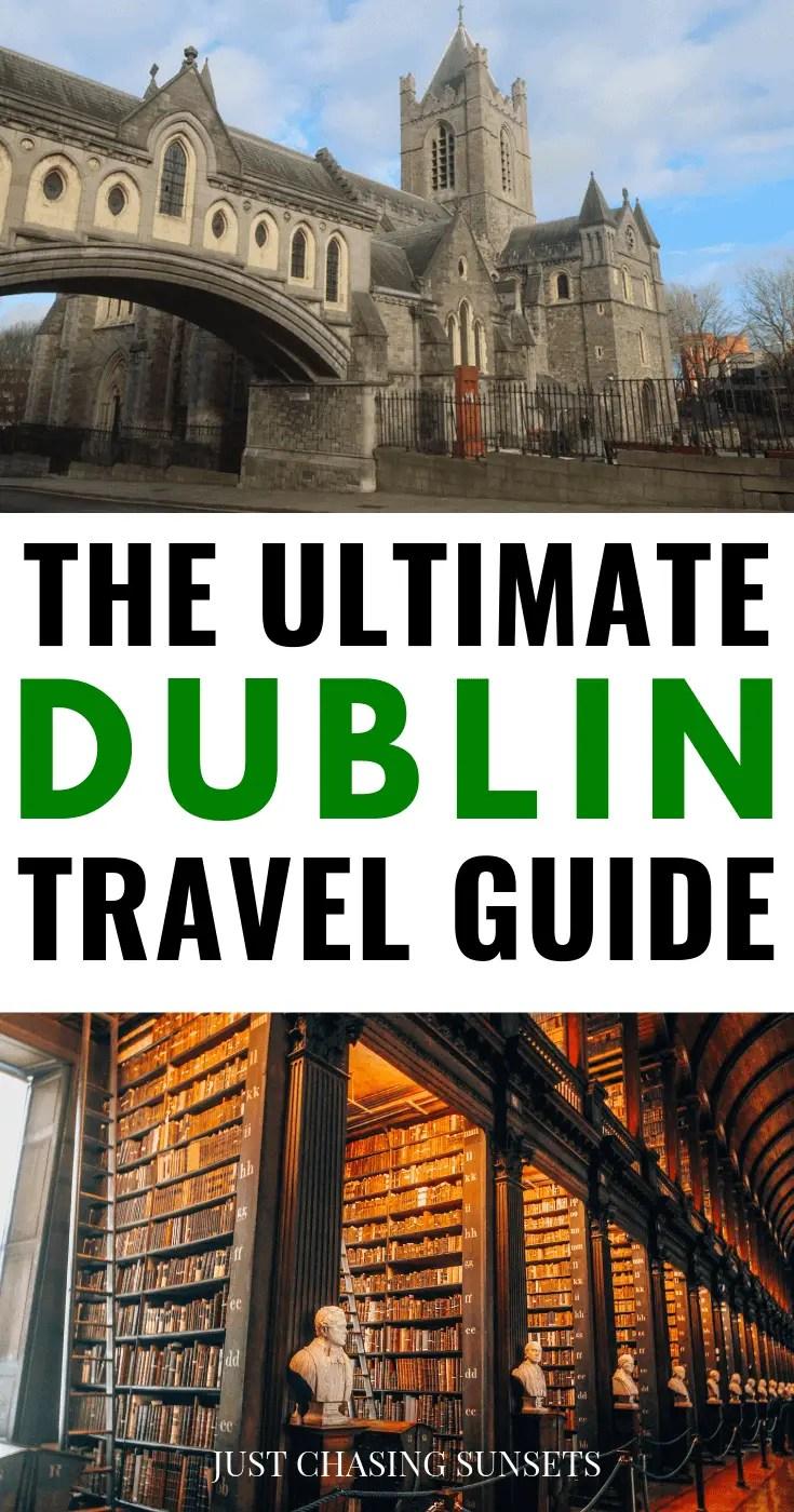 The Ultimate Dublin Travel Guide