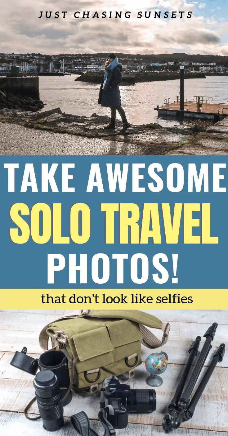 Awesome Solo Travel Photography Tips