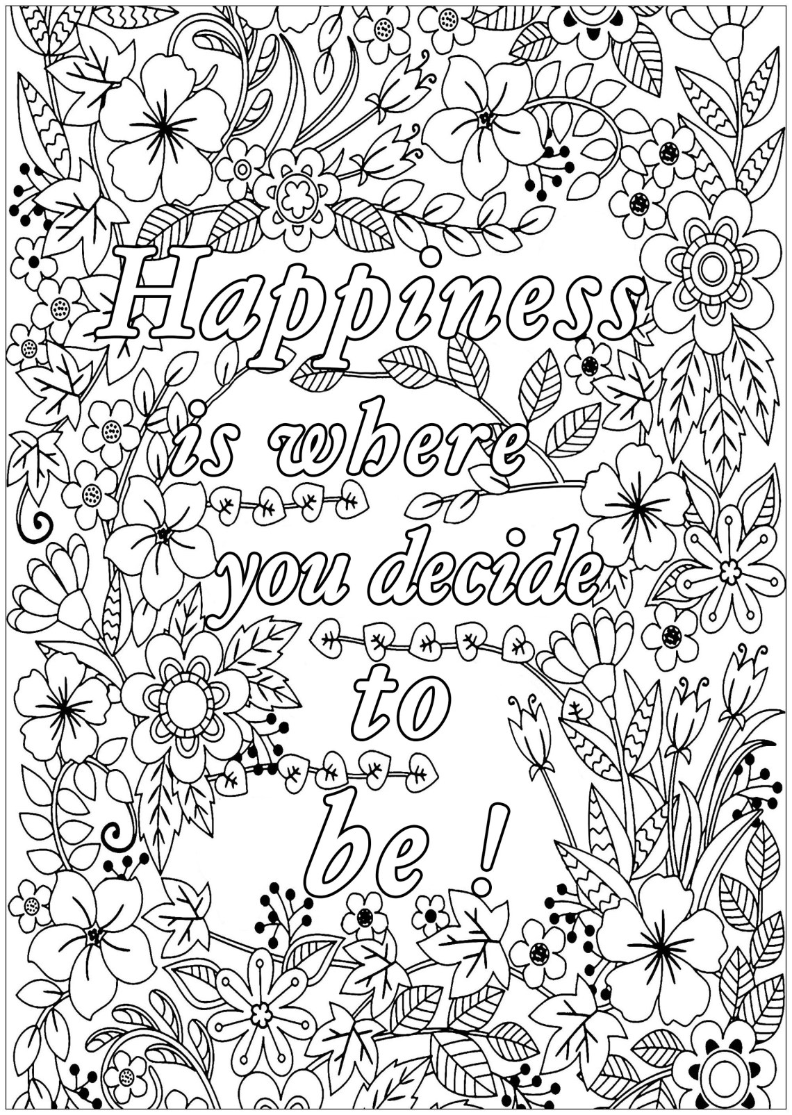 Happiness is where you decide to be - Positive & inspiring ... | printable coloring sheets with quotes