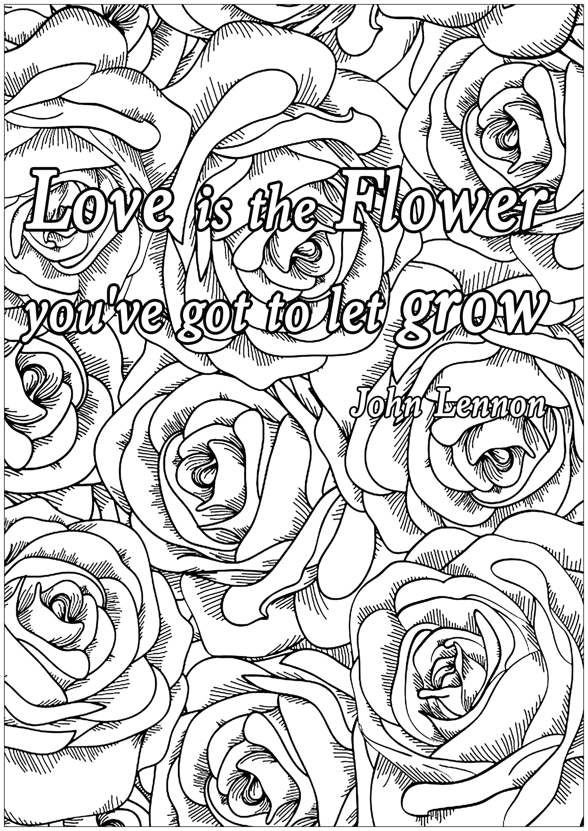 Love is the flower - Quotes Adult Coloring Pages   colouring pages for adults quotes