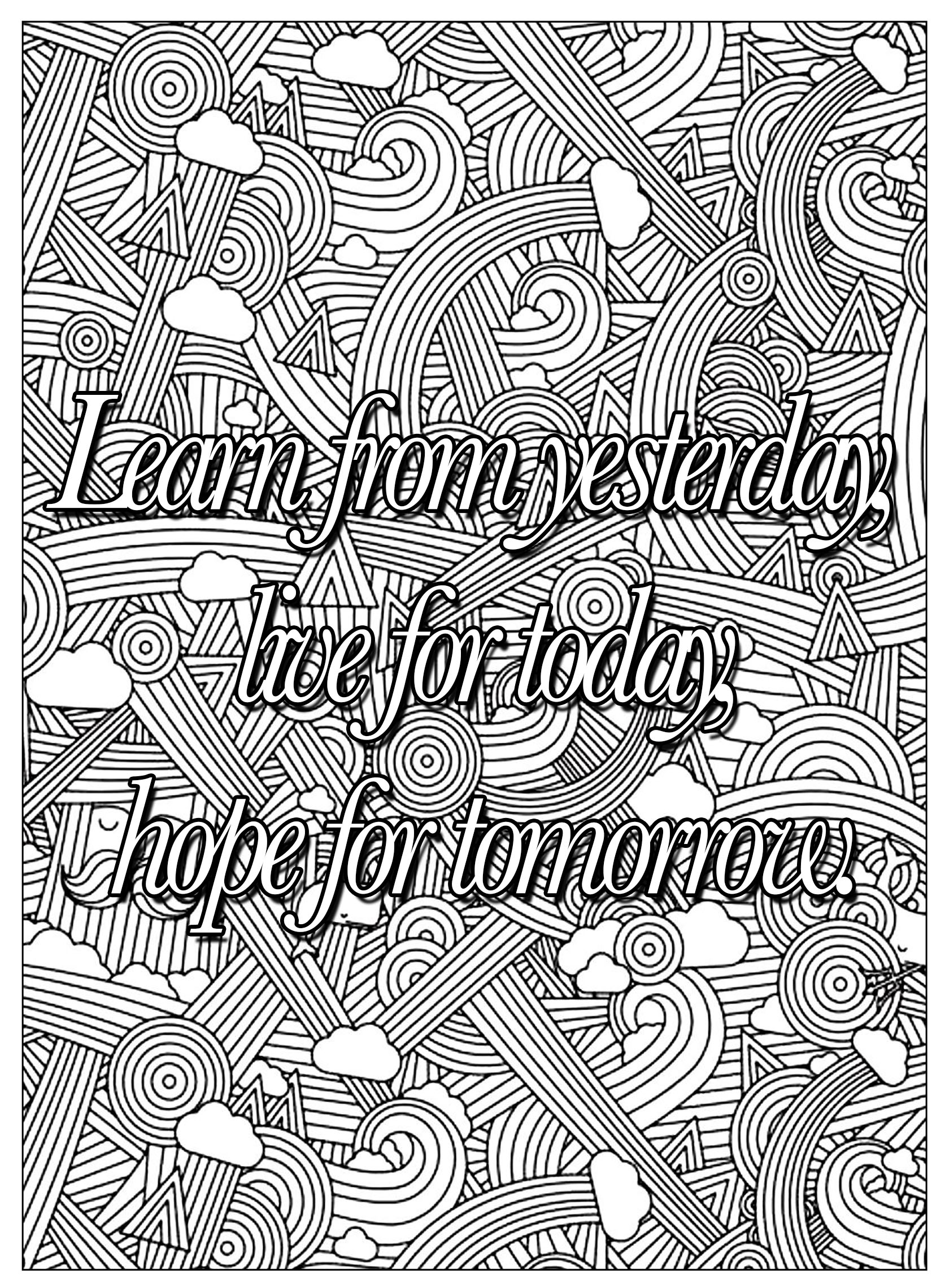 Quote Learn From Yesterday Quotes Coloring Pages Coloring