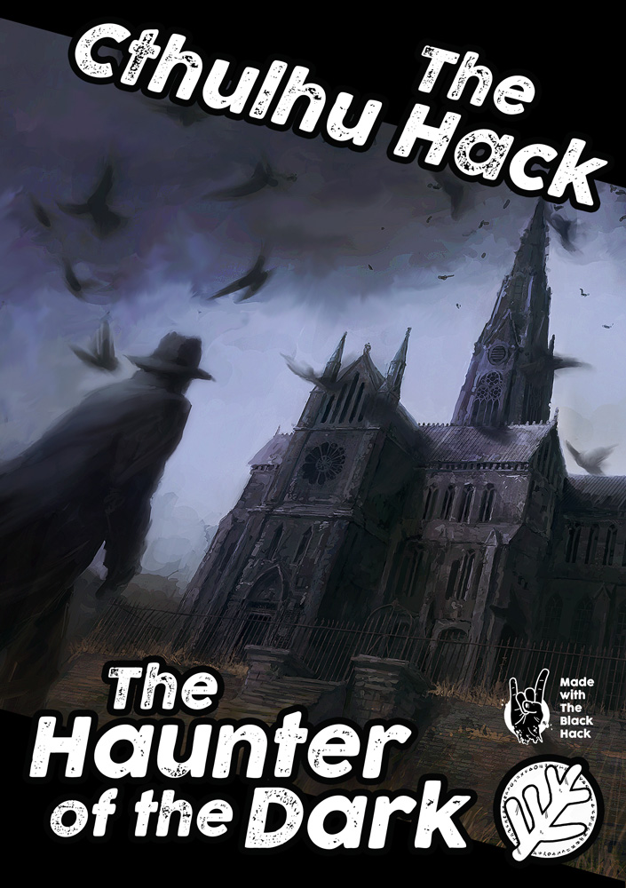 Cover image of The Cthulhu Hack - The Haunter of the Dark