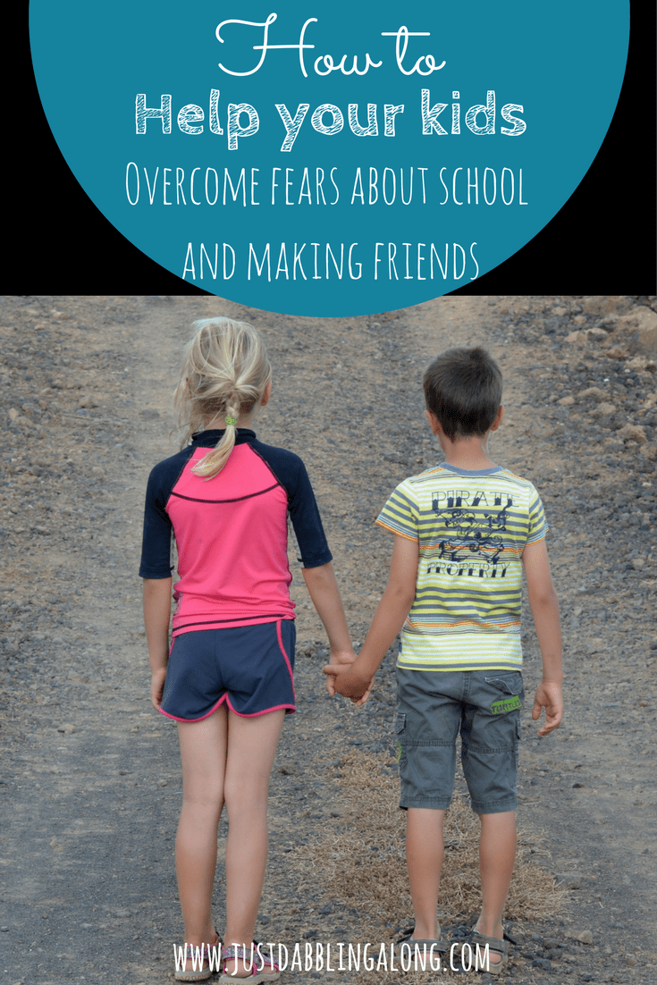 How to help your kids overcome fears about school and tips for making friends