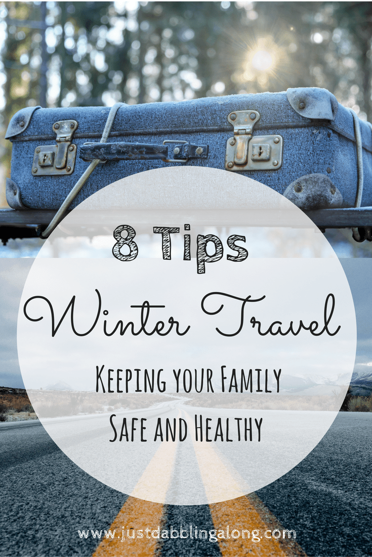 8 Winter travel tips to keep your family safe and healthy