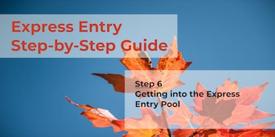 Express Entry Guide - Step 6 - EE Pool