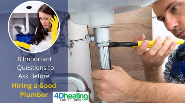 8 Important Questions to Ask Before Hiring a Good Plumber