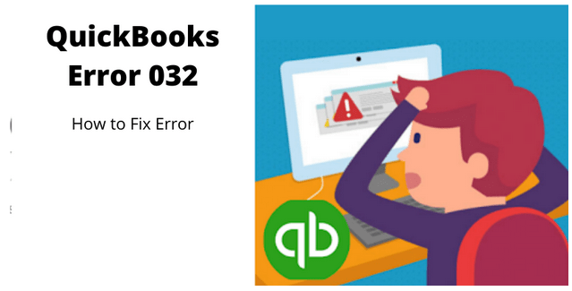 QuickBooks Error 032