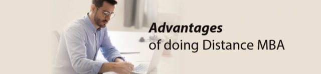 Advantages of doing Distance MBA