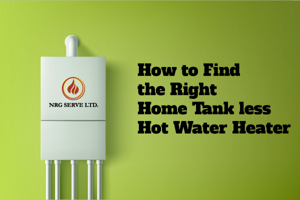 How to Find the Right Home Tankless Hot Water Heater
