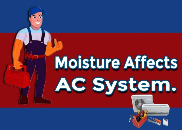 How Excess Moisture Affects Air Conditioning System