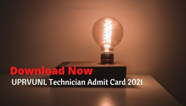 UPRVUNL Technician Grade 2 Admit Card 2021 to be Released Download