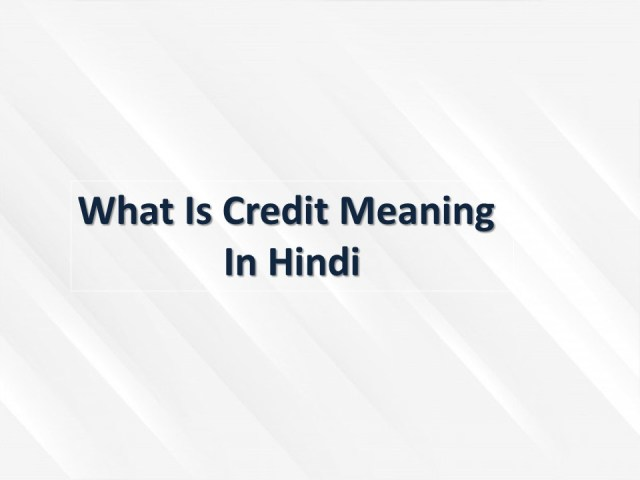 creditied meaning in Hindi