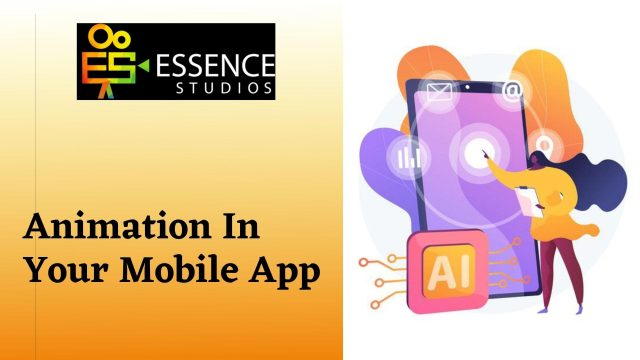 How to use animation in your mobile App