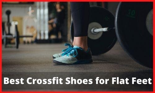 Are strolling Crossfit Shoes beneficial for level feet