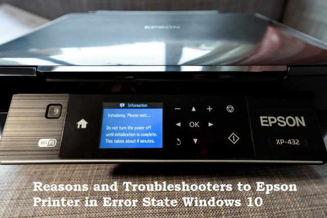 Reasons and Troubleshooters to Epson Printer in Error State Windows 10