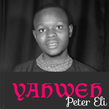 1592500899882-1-300x300 [Music + Lyrics] YAHWEH - Peter Eli