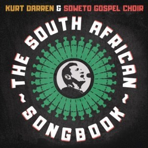 Kurt-Darren-Soweto-Gospel-Choir-E28093-My-African-Dream-fakaza2018.com-fakaza-2020 My African Dream – Kurt Darren & Soweto Gospel Choir [Mp3]