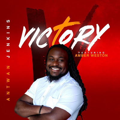 ExternalLink_IMG_1773 [MP3 DOWNLOAD] Victory - Antwan Jekins Ft. Amber Weston