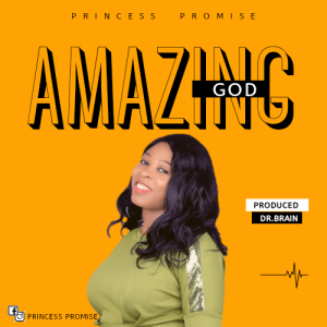 SO-AMAZING-4-mp3-image-300x300 Download: Amazing God by Princess Promise Mp3