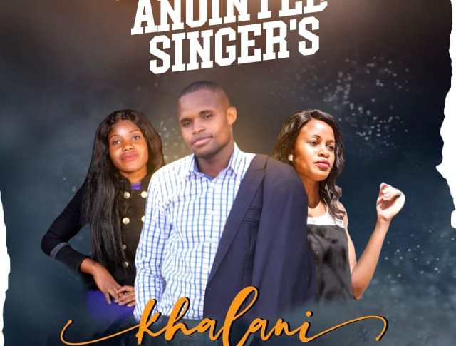 [MP3 DOWNLOAD] Khalani Mwaine – The Anointed Family Singers