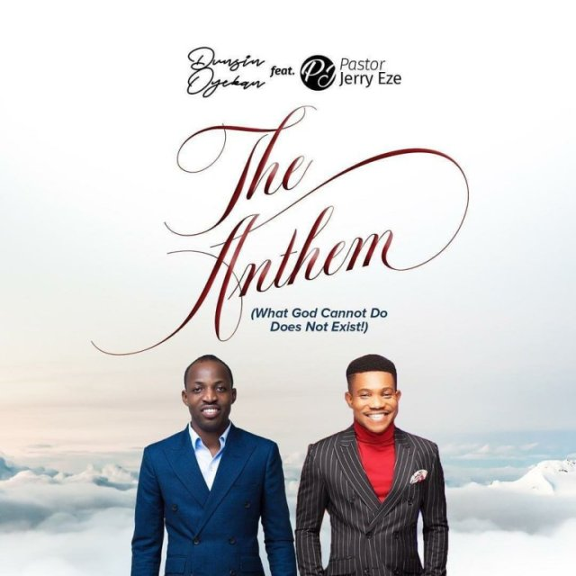 Dunsin-Oyekan-Anthem [Video] Dunsin Oyekan - The Anthem ft. Ps Jerry Eze