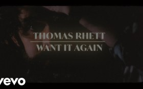 Want It Again – Thomas Rhett [MP3, Video]