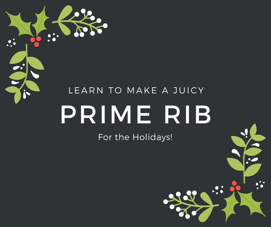 Prime Rib Class December 2, 2017 Website Picture