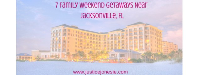 Travel Guide: The Best Family Weekend Getaways Near Jacksonville