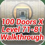 100 Doors X Level 71-81 Walkthrough update