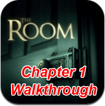 The Room Chapter 1 Walkthrough