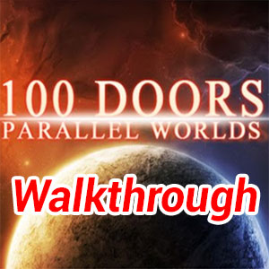 100 Doors Parallel Worlds Walkthrough