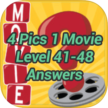 4 Pics 1 Movie Level 41 48 Answers