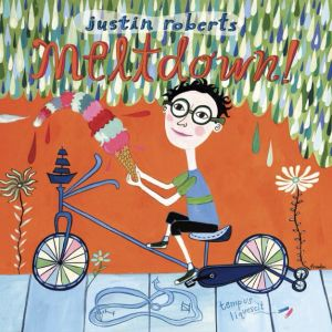 Meltdown! Album by children's musician Justin Roberts