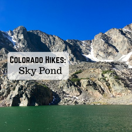 Colorado Hikes: Sky Pond