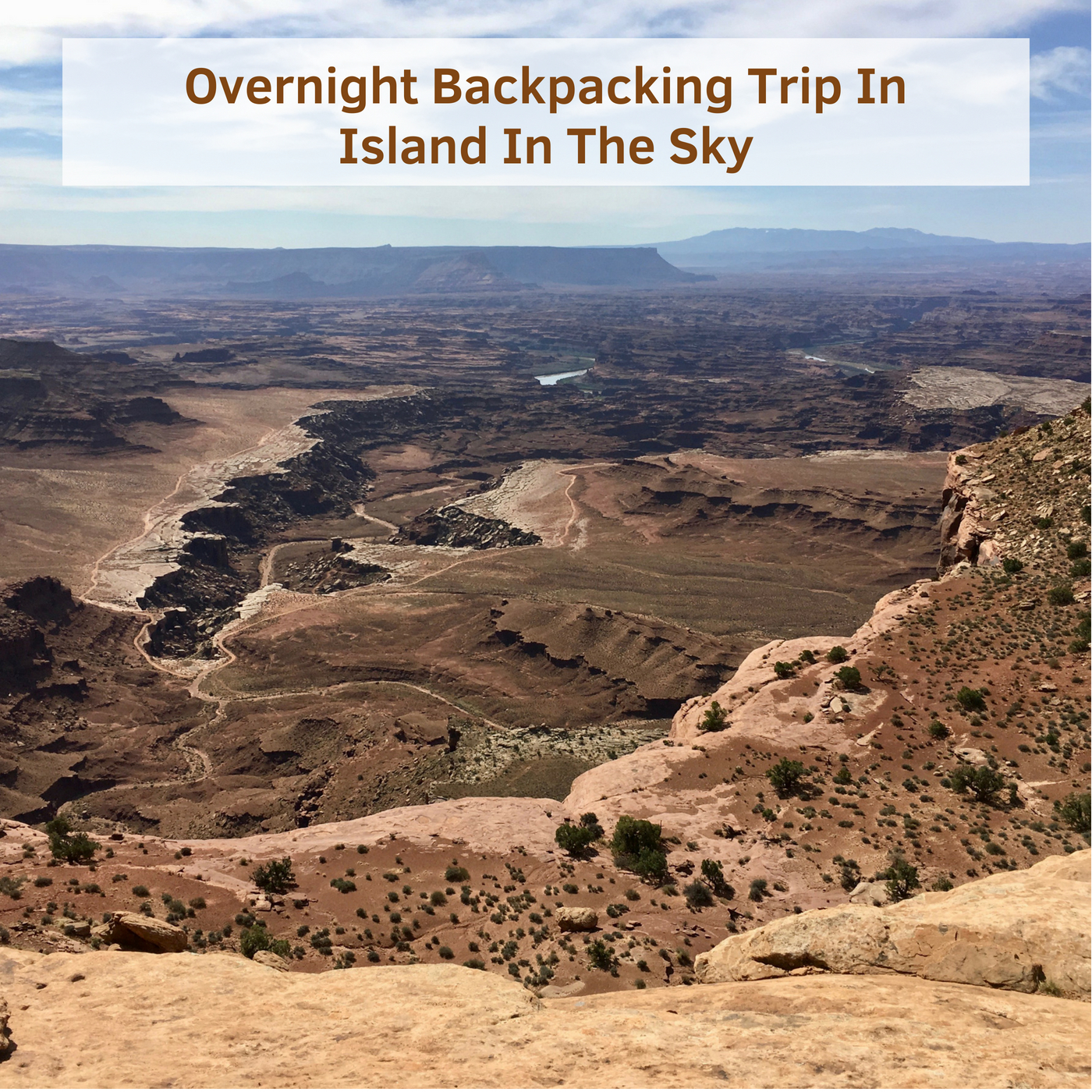 Overnight Backpacking Trip In Island In The Sky