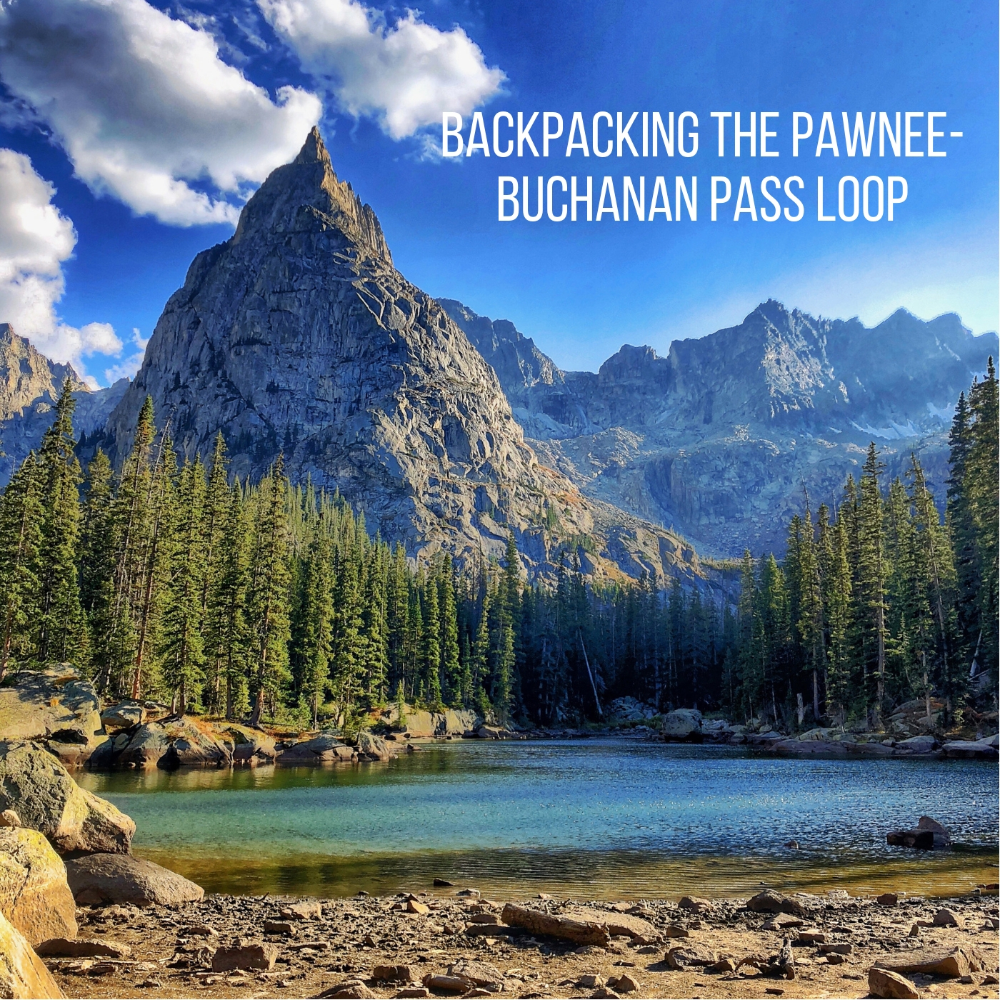 Backpacking the Pawnee-Buchanan Pass Loop