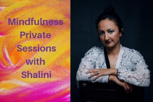 Mindfulness Private Sessions with Shalini