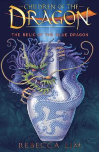 Book Review: The Relic of the Blue Dragon by Rebecca Lim