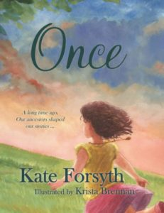 Book Review: Once, by Kate Forsyth and Krista Brennan