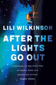 Book Review: After the Lights Go Out, by Lili Wilkinson
