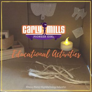 Educational Activity: Re-Creating Scenes from Carly Mills