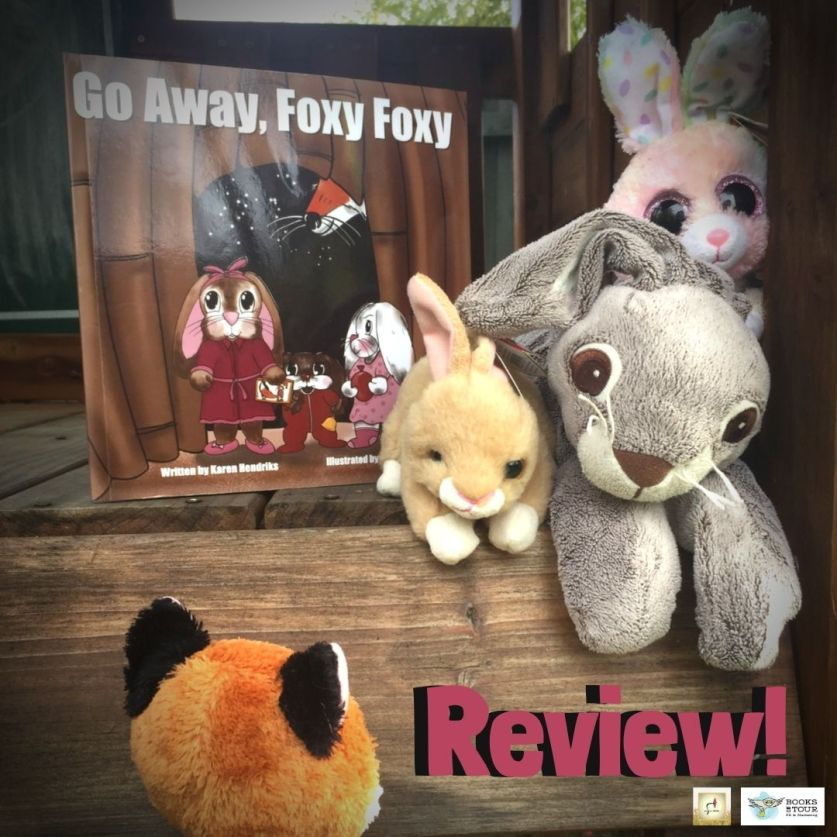 #BookReview: Go Away, Foxy Foxy by Karen Hendriks and Naomi Greaves