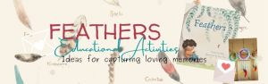 Heartfelt Dreams and Feathers: Ideas for Capturing Loving Memories