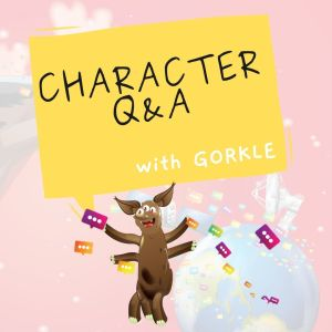 Character QandA with Gorkle